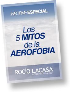 Los 5 Mitos de la AEROFOBIA o Miedo a Volar